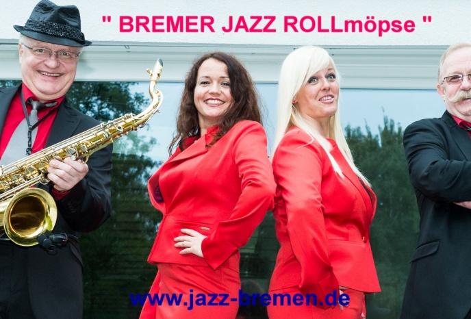 Firmenfeier Bremen BREMER JAZZ ROLLmöpse Top Jazz- und Partymusik Live